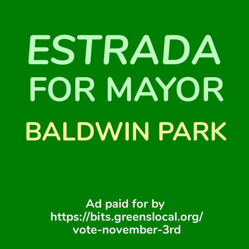 ad for Estrada for Mayor of Baldwin Park